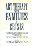 Art Therapy With Families In Crisis