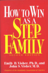 How to Win as a Step Family 2nd Edition