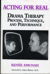 Acting For Real: Drama Therapy