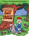 My Story: Divorce and Remarriage Activity Book