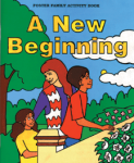 A New Beginning:Foster Family Activity Book with Reproducible Activity Sheets