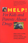 Help For Kids & Parents About Drugs