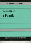 Into Adolescence:Living In A Family Teachers Guide only