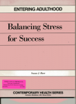 Entering Adulthood:Balancing Stress/Success  TG&WB