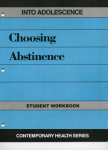 INTO ADOLESCENCE: Choosing Abstinence Student Wkbk
