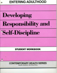 Entering Adulthood: Developing Responsibility and Self Discipline Workbook