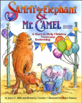 Sammy the Elephant & Mr Camel