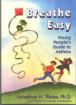 Breathe Easy! Young People's Guide To Asthma