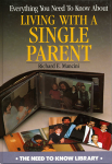 Everything You Need To Know: About Single Parent